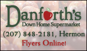 At Danforth's Down Home Supermarket you'll find extra savings all throughout the store with our manager specials! While shopping make sure you visit our select meat department, deli/bakery and fresh produce departments. Visit our website to view our weekly flyers and other store details!