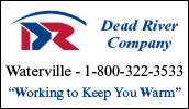 Dead River is a locally owned & operated business with over 50 years experience in the industry. Propane - Heating Oil - Kerosene - Diesel Fuel & Gasoline.